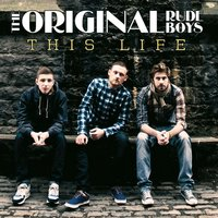 This Life — The Original Rudeboys
