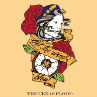 Let the Wind Blow — The Texas Flood