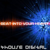 4house Digital: Beat Into Your Heart — сборник