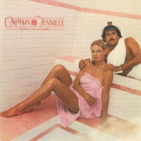 Keeping Our Love Warm — Captain & Tennille