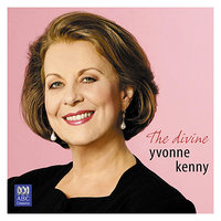The Divine Yvonne Kenny — Yvonne Kenny