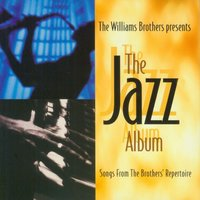 The Jazz Album — The Williams Brothers