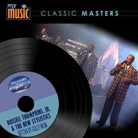 Betcha by Golly Wow — The New Stylistics, Russell Thompkins, Jr.