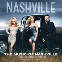 The Music Of Nashville Original Soundtrack — Nashville Cast