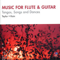 Music for Flute & Guitar: Tangos, Songs & Dances — Virginia Taylor, Timothy Kain, Астор Пьяццолла, André Victor Corrêa, Celso Machado, David Leisner, John Beaser