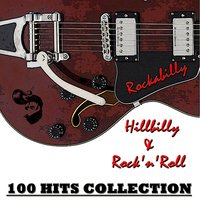 Rockabilly, Hillbilly & Rock'n'roll — сборник