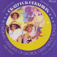 Crazy for Gershwin — Various Artists - Memoir Records