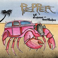 Pink Crustaceans and  Good Vibrations — Pepper