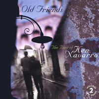 Old Friends (The Best Of) — Ken Navarro