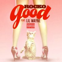 Good - Single — Rocko