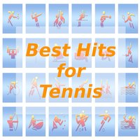 Best Hits for Tennis — Tune Robbers