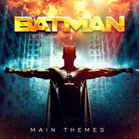 Batman Movie Soundtracks: Main Themes — Best Movie Soundtracks