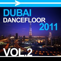 Dubai Dancefloor 2011, Vol. 2 — сборник