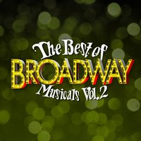 The Best of Broadway Musicals Vol. 2 — Broadway Cast