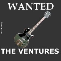 Wanted The Ventures — The Ventures