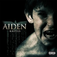 Knives — Aiden