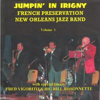 Jumpin' in Irigny, Vol. 1 — French Preservation New Orleans Jazz Band