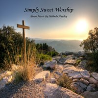 Simply Sweet Worship — Melinda Hawley