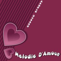Mélodie d'amour — Angele Durand