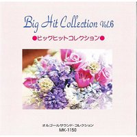 Big Hit Collection Vol 6 — Mic Musicbox