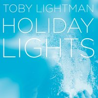 Holiday Lights - EP — Toby Lightman