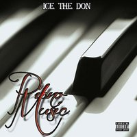 Piano Music — Ice the Don