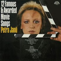 12 Famous And Awarded Movie songs — Petra Janu, Petra Jan?