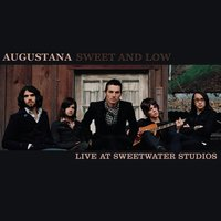 Sweet and Low — Augustana