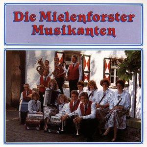 Mielenforster Musikanten - Hau zua