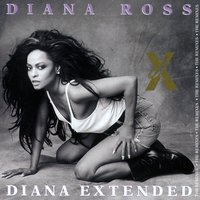 Diana Extended - The Remixes — Diana Ross