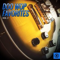 Doo Wop Favorites, Vol. 3 — сборник