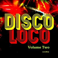 Disco Loco Vol. II — сборник