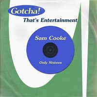 Only Sixteen — Sam Cooke