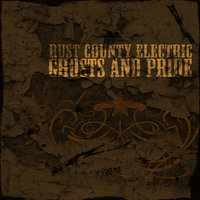 Ghosts and Pride — Rust County Electric