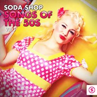 Soda Shop Songs of the 50s, Vol. 3 — сборник