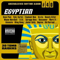 Greensleeves Rhythm Album #40: Egyptian — сборник