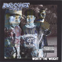 Worth The Weight — Midcoast Most