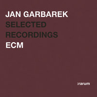 Rarum II / Selected Recordings — Jan Garbarek