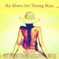 No Blues for Young Man — John Lee Hooker