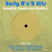 Early R 'N' B Hits, Essential Tracks and Rarities, Vol. 26 — сборник