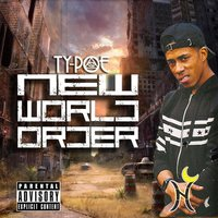 New World Order — Ty-Poe