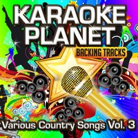 Various Country Songs, Vol. 3 — A-Type Player, Karaoke Planet