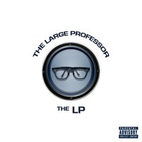 The LP — The Large Professor
