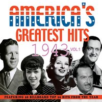 America's Greatest Hits 1943, Vol. 2 — сборник
