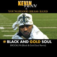 Black and Gold Soul — Youngblood Brass Band, Kevin Penn