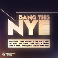 Bang This NYE — сборник