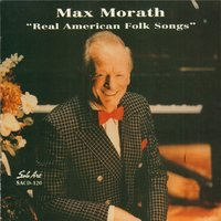 Real American Folk Songs — Max Morath
