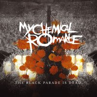 The Black Parade Is Dead! — My Chemical Romance