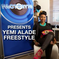 Factory78 Presents Yemi Alade Freestyle — Factory78