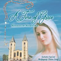 A Time of Grace: Messages of Medjugorje — сборник